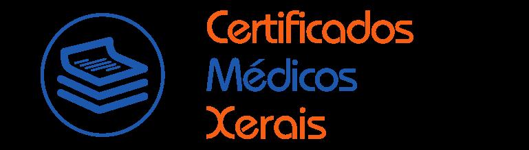 Certificados Médicos Xerais